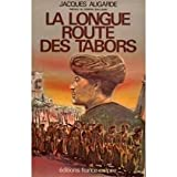 La longue route des taborspar Augarde/Jacques