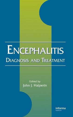 Encephalitis: Diagnosis and Treatment (Neurological Disease and Therapy)