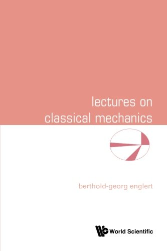 Lectures on Classical Mechanics