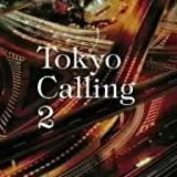 Tokyo Calling(2)