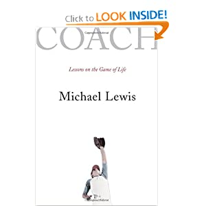 "Book Review -- ""COACH: Lessons on the Game of Life"" by Michael L. Lewis"