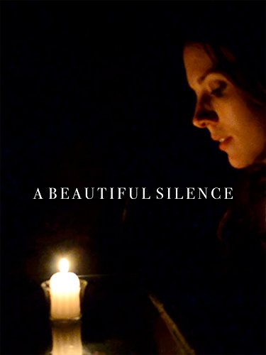 A Beautiful Silence