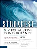 img - for The Strongest NIV Exhaustive Concordance (Strongest Strong's) Publisher: Zondervan book / textbook / text book