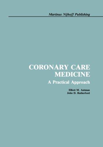 Coronary Care Medicine: A Practical Approach