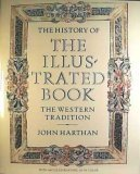 img - for History of the Illustrated Book: The Western Tradition book / textbook / text book