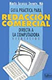 img - for Gu a pr ctica para redacci n comercial directa a la computadora ejercicios book / textbook / text book