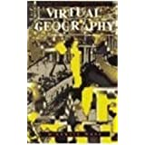 Virtual Geography: Living with Global Media Events (Arts and Politics of the Everyday)