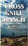 Cross Knife Ranch