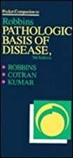 Pocket Companion to Robbins and Cotran Pathologic Basis of Disease by Richard Mitchell