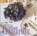 The Five Minute Centerpiece (0517582260) by Newdick, Jane