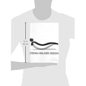 Stefan Heiliger Design: Eine Retrospektive / A Retraspective: A Retroperspective / Eine Retroperspek