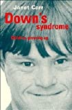Downs Syndrome: Children Growing Up