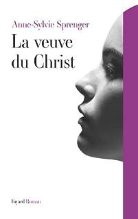 La veuve du Christ : roman