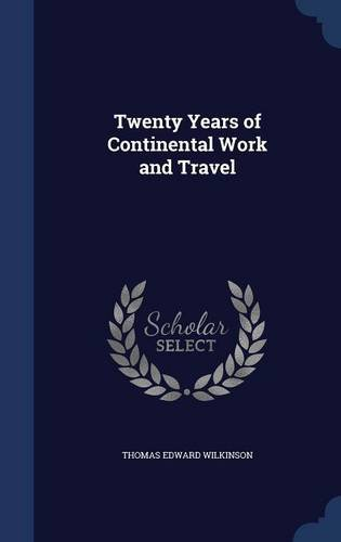 Twenty Years of Continental Work and Travel
