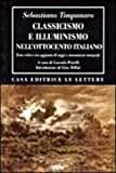 img - for Classicismo e illuminismo nell'Ottocento italiano. Testo critico book / textbook / text book