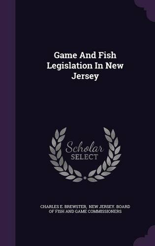 Game And Fish Legislation In New Jersey