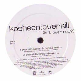 Kosheen - Overkill - Zortam Music