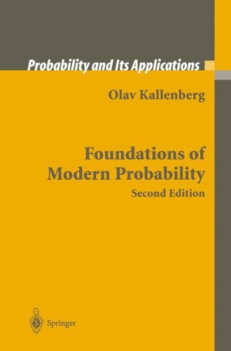 Foundations of Modern Probability (Probability and Its Applications)