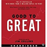 Good to Great CD: Why Some Companies Make the Leap...And Others Don't [UNABRIDGED] (Audio CD)