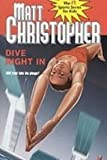 img - for Dive Right in (Matt Christopher Sports Fiction) book / textbook / text book