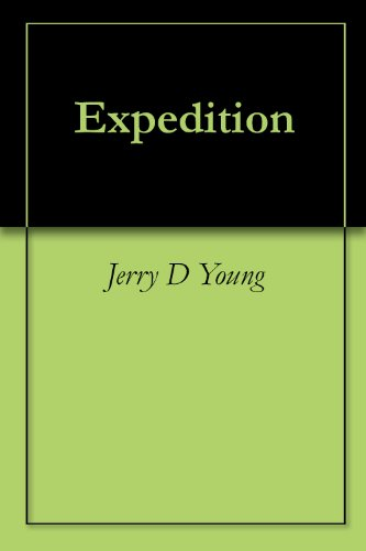 Expedition, by Jerry D Young