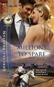 Image of Millions To Spare (Silhouette Special Edition Bestselling Author Collection)