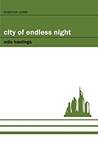 City Of Endless Night by Milo Hastings ebook deal