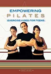 Empowering Pilates- Exercise Video For Teens