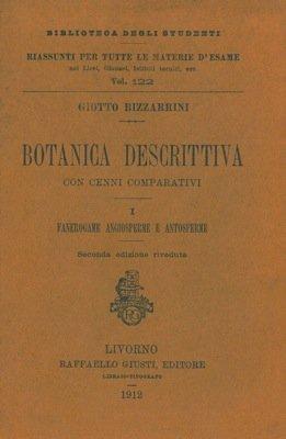 botanica-descrittiva-con-cenni-comparativi-i-fanerogame-angiosperme-e-antosperme-seconda-edizione-ri