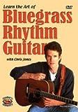 Learn the Art of Bluegrass Rhythm Guitar (DVD + Booklet)