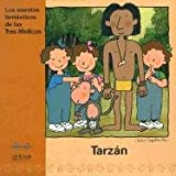 Tarzan (Cuentos Fantasticos de las Tres Mellizas) (Spanish Edition)