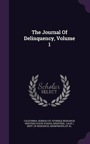 The Journal Of Delinquency, Volume 1