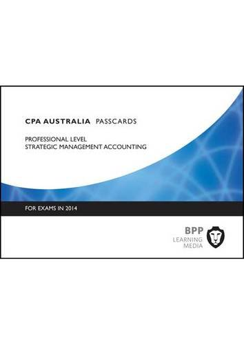CPA Strategic Management Accounting: Professional level: Passcards