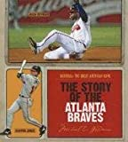 The Story of the Atlanta Braves (Baseball: The Great American Game)