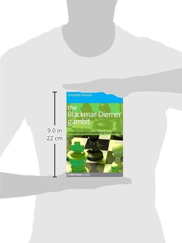 The Blackmar-Diemer Gambit: A Modern Guide to a Fascinating Chess Opening (Everyman Chess)