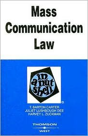 Mass Communication Law in a Nutshell 6th (sixth) edition Text Only