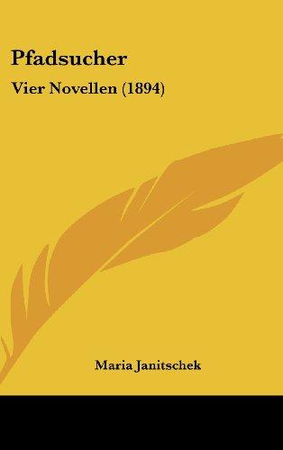 Pfadsucher: Vier Novellen (1894)