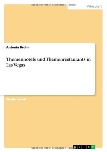 Themenhotels und Themenrestaurants  in Las Vegas  [Bruhn, Antonia] (Tapa Blanda)