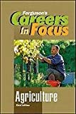 Agriculture, Third Edition (Fergusons Careers in Focus)