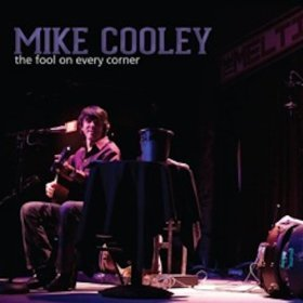 Mike Cooley-The Fool On Every Corner-2012-404 Download