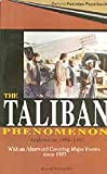 img - for The Taliban Phenomenon Afghanistan 1994-1997 book / textbook / text book
