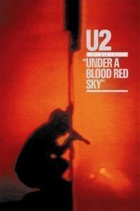 U2:UNDER A BLOOD RED SKY