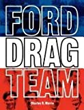 img - for Ford Drag Team book / textbook / text book