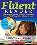 Fluent Reader- Revised & Expanded (2nd, 10) by Rasinski, Timothy [Paperback (2010)]