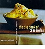 img - for The Big Book of Casseroles: 250 Recipes for Serious Comfort Food [Paperback] book / textbook / text book