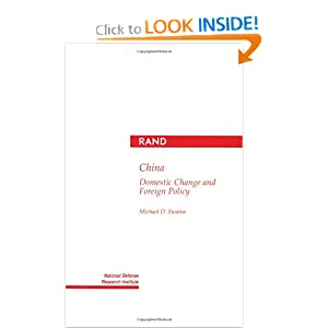 China: Domestic Change and Foreign Policy Michael Swaine