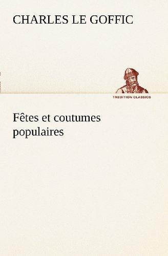 Ftes-et-coutumes-populaires-Les-ftes-patronales-Le-rveillon-Masques-et-travestis-Le-joli-mois-de-Mai-Les-noces-en-Bretagne-La-fte-des-morts-Les-feux-de-la-Saint-Jean-Danses-et-Musiques-populaires