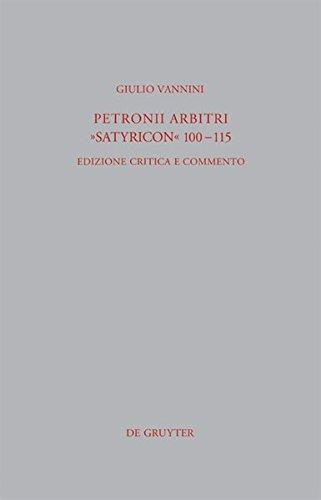 Petronii Arbitri Satyricon, 100-115: Edizione Critica E Commento