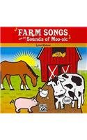 Farm Songs and the Sounds of Moo-Sic!: Book & CD
