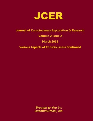 Jcer Volume 2 Issue 2: Various Aspects Of Consciousness Continued